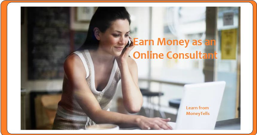 Earn Money as an Online Consultant