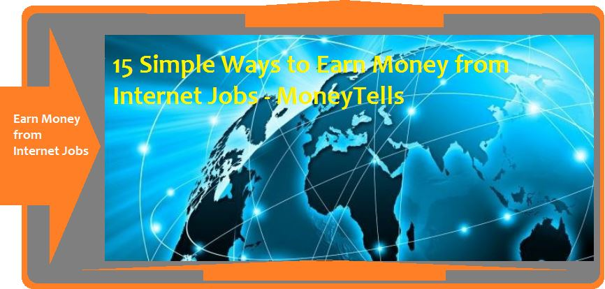 Earn Money from Internet Jobs