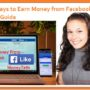 13 Ways to Make Money Facebook 2021 Quickly [Complete Guide]