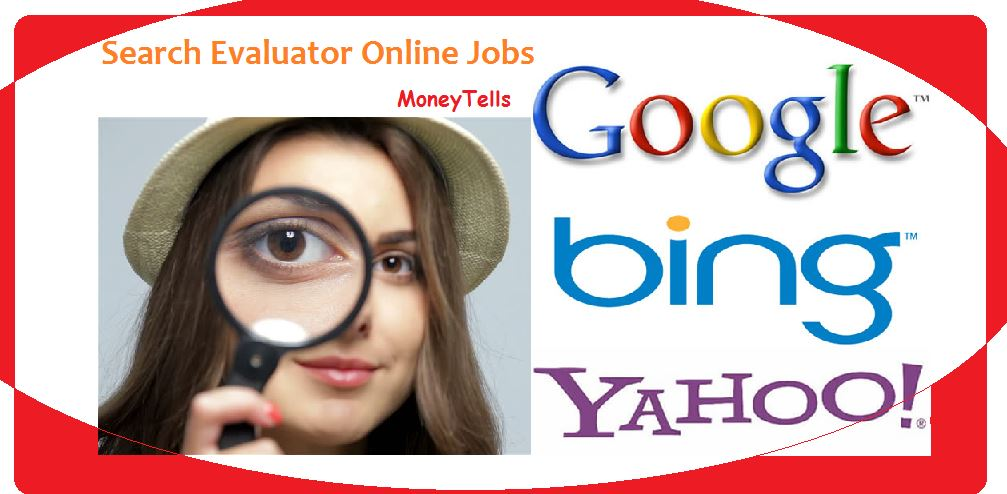 Earn money with Search Evaluator Online Jobs
