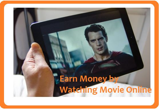 earn money by watching movies online