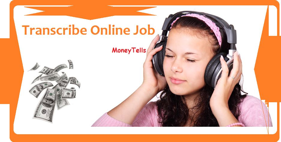 earn money from transcribe online job