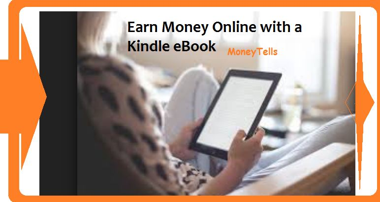 earn money online with kindle ebook