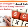 9 Best Strategies to Avoid Scam Survey Jobs Sites – Honest Reviews