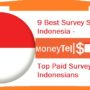 9 Best Survey Sites in Indonesia – Top Paid Survey Jobs for Indonesians