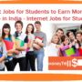 9 Best Jobs for Students to Earn Money Online in India – Jobs for Students