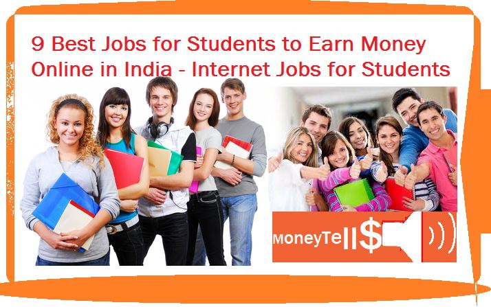 Best jobs for students to earn money online in India