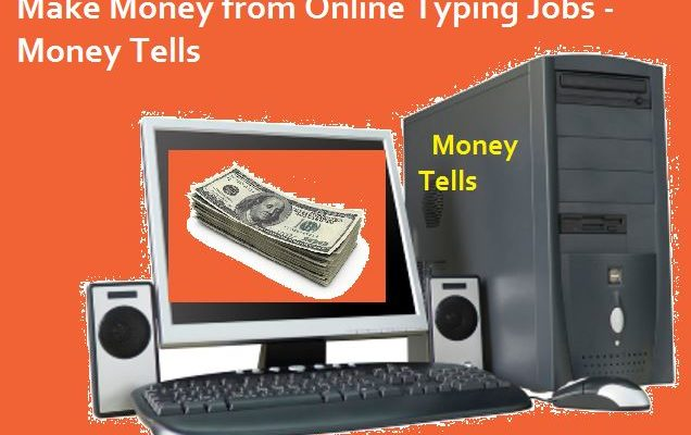 Make Money from Online Typing Jobs from Home