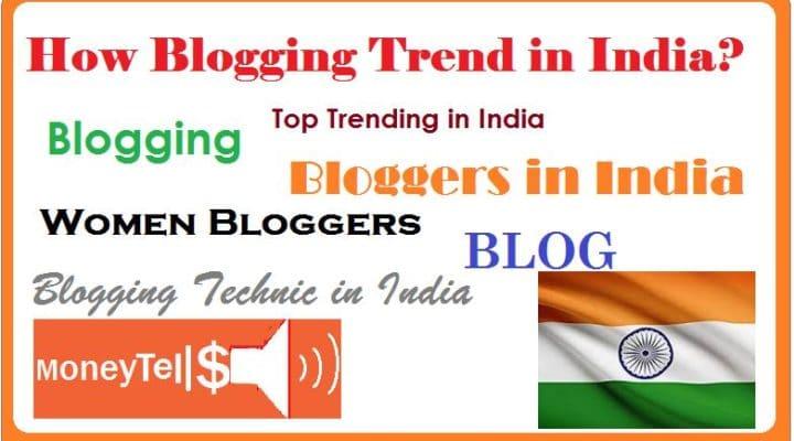blogging trend in India