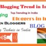 How Blogging Trend in India?