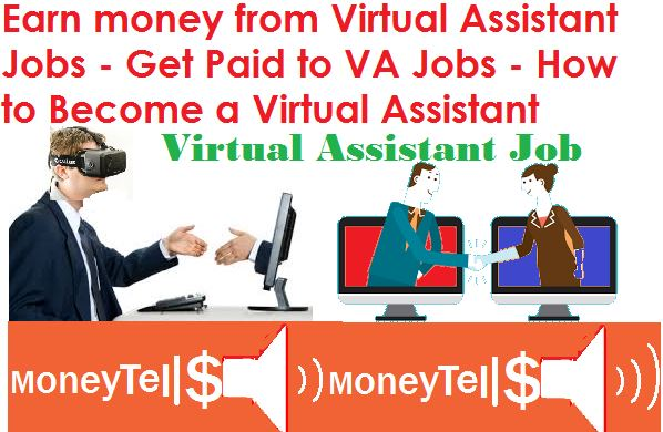 Earn Money from Virtual Assistant Jobs
