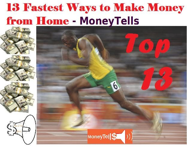 Fastest Ways to Make Money