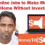 Online Jobs to Make Money from Home – MoneyTells.com