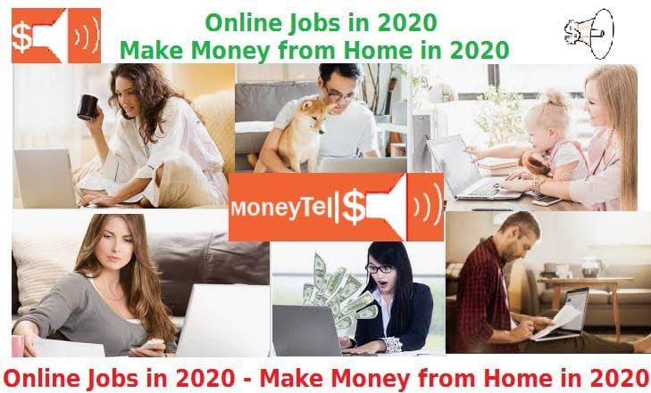 Legitimate Work At Home Jobs 2020.Online Jobs In 2020 Make Money From Home In 2020 Moneytells