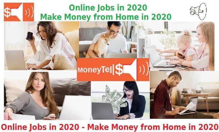 Legitimate Work From Home Jobs 2020.Online Jobs In 2020 Make Money From Home In 2020 Moneytells