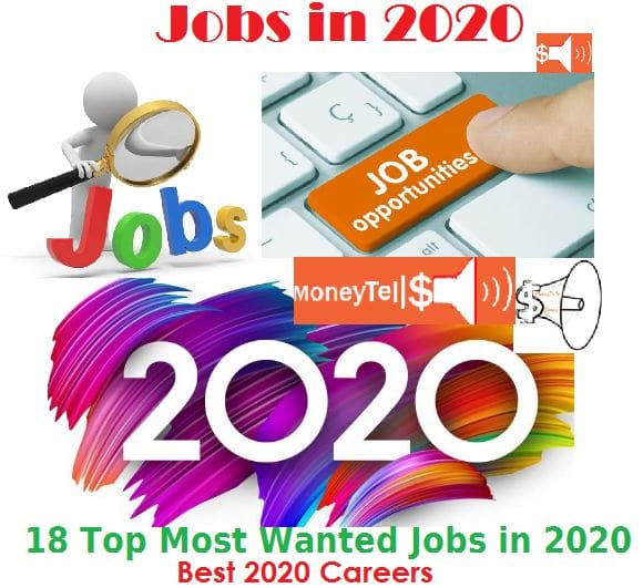 Jobs in 2020 - 18 Top Most Wanted Jobs in 2020 - MoneyTells