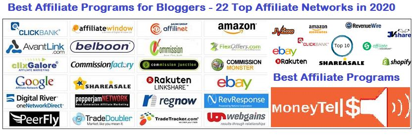 Best Affiliate Programs For Bloggers 22 Top Affiliate Networks In 2020