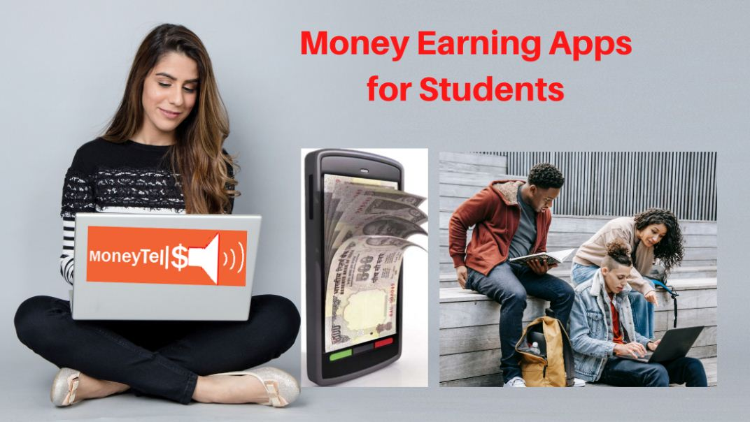 Money Earning Apps For Students
