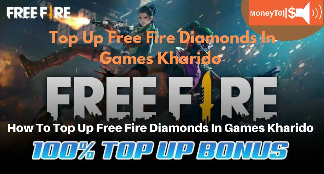How To Top Up Free Fire Diamonds In Games Kharido